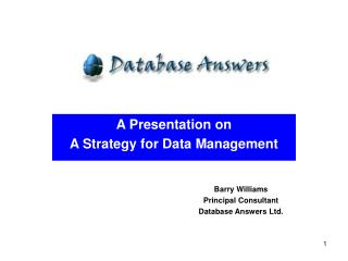 A Presentation on  A Strategy for Data Management