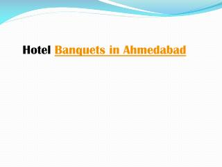 Hotel Banquets in Ahmedabad
