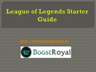 League of Legends Starter Guide