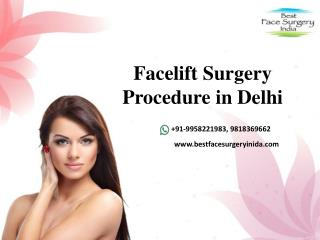 Facelift Surgery in Delhi - Bestfacesurgeryindia.com