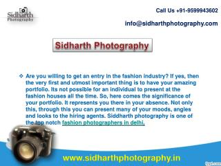 Siddharth photography aid you in getting your sparky and attractive portfolio