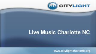 Live Music Charlotte NC