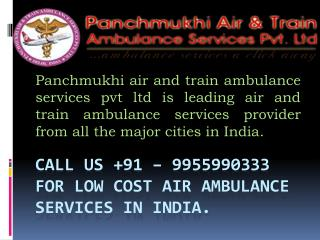Emergency Ambulance Service provider in Bhopal and Bangalore