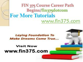 FIN 375 Course Career Path Begins /fin375dotcom