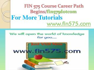 FIN 575 Course Career Path Begins /fin575dotcom