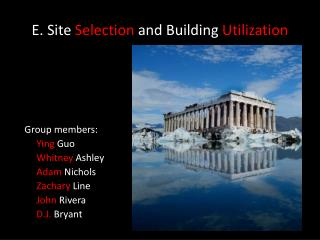 E. Site Selection and Building Utilization