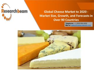 Global Cheese Market to 2020