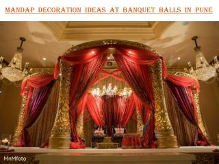 Mandap decoration ideas at banquet halls in pune