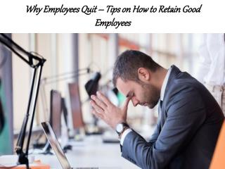 William Almonte Mahwah | Why Employees Quit – Tips on How to Retain Good Employees
