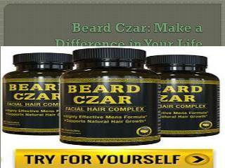 Beard Czar: Make a Difference in Your Life