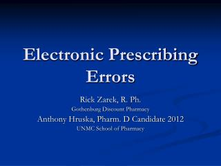 Electronic Prescribing Errors