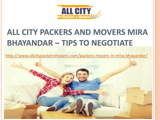 All City Packers and Movers Mira Bhayandar – Tips to Negotiate