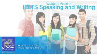 IELTS Speaking and Writing - Words to Avoid