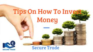 Tips on How to Invest Money