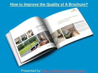 How Improve the Quality of a Brochure?