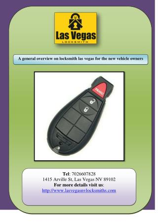 A general overview on locksmith las vegas for the new vehicle owners