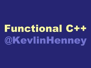 Functional C