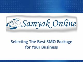 Selecting the best SMO package for your business
