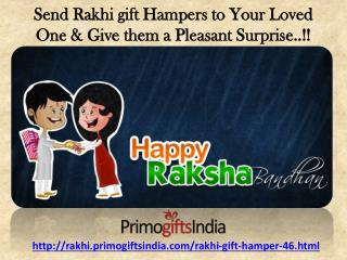 Explore Amazing Rakhi Gift Hampers for your lovable Brother at Rakhi.primogiftsindia.com!!