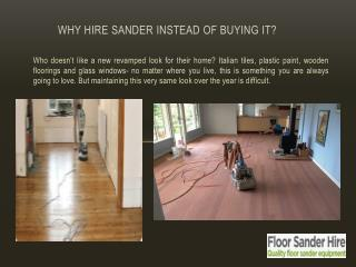 Why Hire Sander Instead of Buying it?