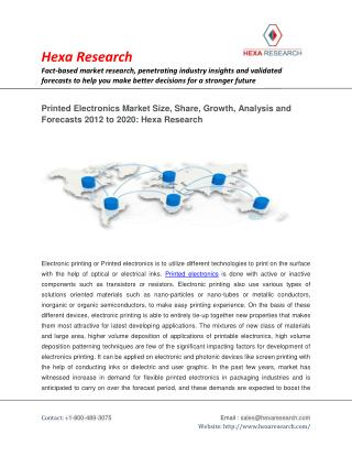 Printed Electronics Market Analysis, Size, Share, Growth and Forecasts 2012 To 2020: Hexa Research