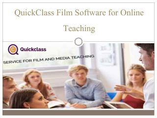 QuickClass Film Software for Online Teaching