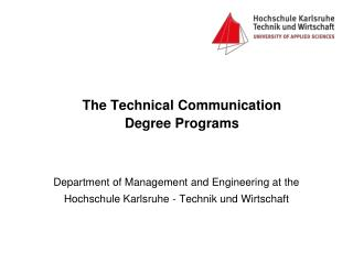 The Technical Communication  Degree Programs