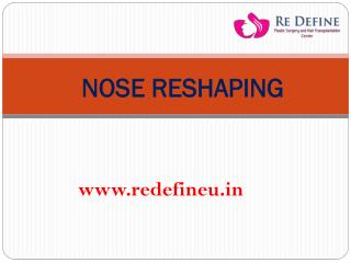 Nose Reshaping In Hyderabad ,India
