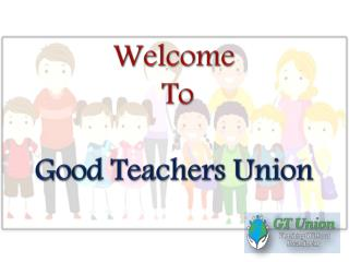 Find an Ideal Teaching Job with the Guidance of GT Union