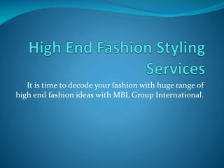 High End Fashion Styling Services