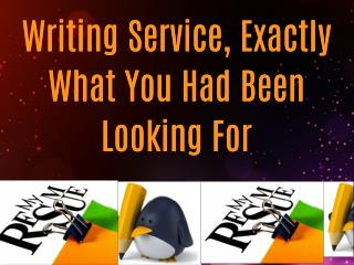 Writing Service, Exactly What You Had Been Looking For