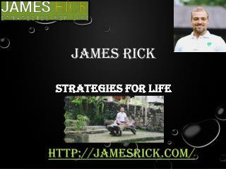 Testimonials of James rick