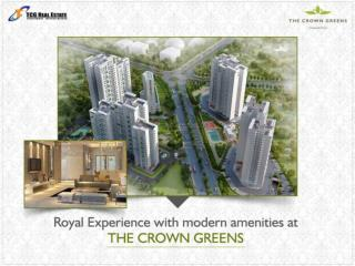 Royal Experience with modern amenities in THE CROWN GREENS