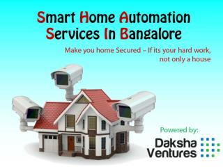 Daksha Ventures - Smart Home Automation in Bangalore