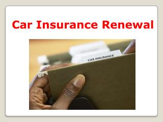 How to ease out your car insurance renewal process?
