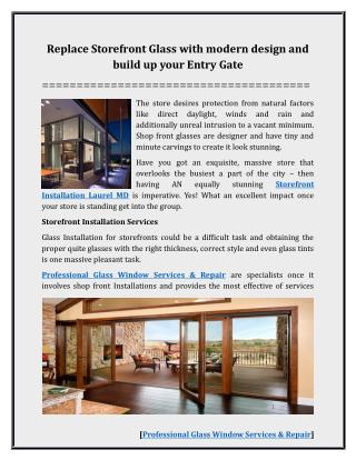 Replace Storefront Glass with modern design and build up your Entry Gate