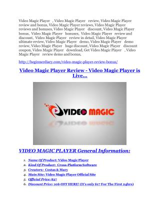 Video Magic Player review and Exclusive $26,400 Bonus