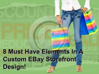 8 Must Have Elements In A Custom EBay Storefront Design