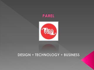 DESIGN TECHNOLOGY BUSINESS