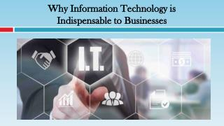 Why Information Technology is Indispensable to Businesses