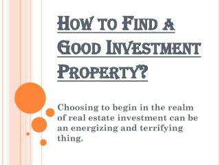 Steps to Find a Good Investment Property