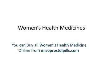 All types of  Women's health medicines Available at Discount