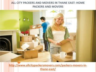 All City Packers and Movers in Thane East: Home Packers and Movers