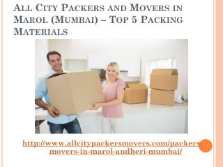 All City Packers and Movers in Marol (Mumbai) � Top 5 Packing Materials