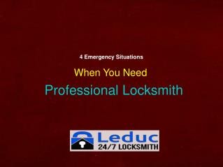 5 Situations When You Need Professional Locksmith