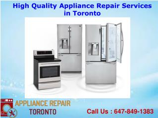 High Quality Appliance Repair Services in Toronto