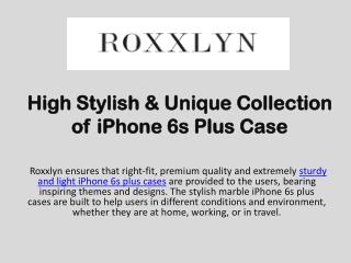 High Stylish & Unique Collection of iPhone 6s Plus Case