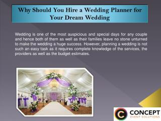 Why Should You Hire a Wedding Planner for Your Dream Wedding
