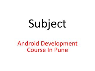 Android Development Course In Pune