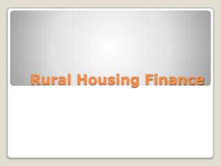 Funding Rural Housing Finance and Economic Development